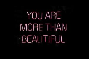 You are more than beautiful © Maroesjka Lavigne