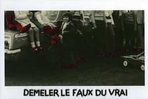 démêler le faux du vrai / to sort the lies out of the truth, from the series Photos-Souvenirs, © Carolle Benitah