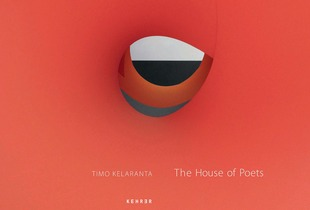 From the Book, The House of Poets © Timo Kelaranta