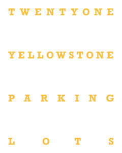 """Twentyone Yellowstone Parking Lots"" front cover © 2013, Lewis Koch"